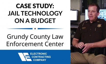 Case Study: Grundy County Sheriff Gets Jail Technology on a Budget from Electronic Contracting Company